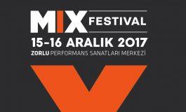 MIX Festival İkinci Defa 15-16 Aralık'ta Zorlu PSM'de!