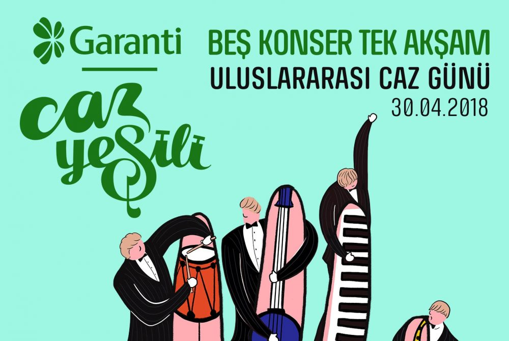 International Jazz Day Will Be Celebrated in Istanbul with the Support of Garanti Caz Yeşili