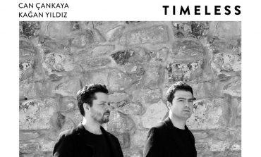 """Can Çankaya & Kağan Yıldız: """"Timeless"""""""
