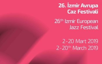 26th Izmir European Jazz Festival Begins