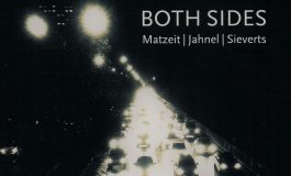 "Matzeit | Jahnel | Sieverts: ""Both Sides"""