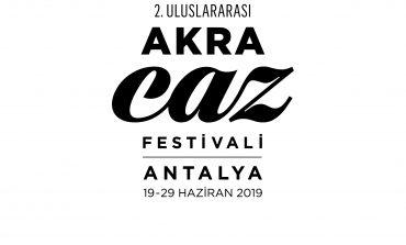 Antalya Akra Jazz Festivali 19 Haziran'da Başlıyor!
