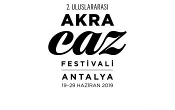 The Antalya Akra Jazz Festival Begins in June!