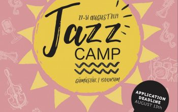 "The Third Edition of ""Jazz Camp"" Will Take Place Between 27-31 August!"