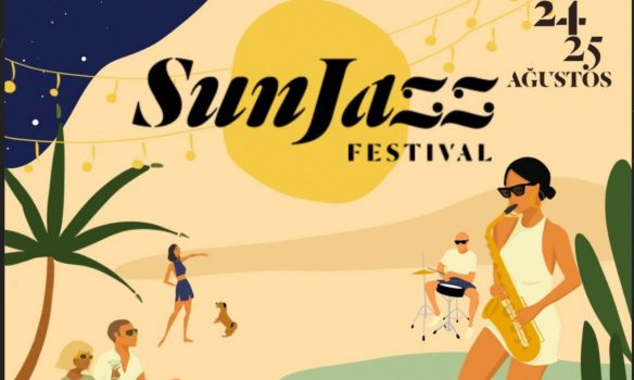 Turkey's Youngest Jazz Festival ''SunJazz'' Will Take Off in Çeşme Between 24-25 August!