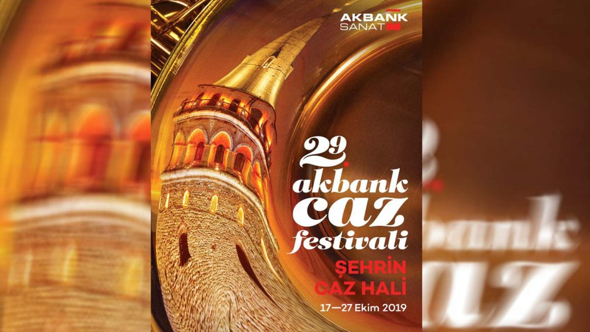 29. Akbank Jazz Festivali Programı Belli Oldu
