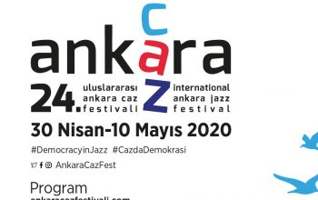 24th International Ankara Jazz Festival Will Be The First Online Festival In The World...