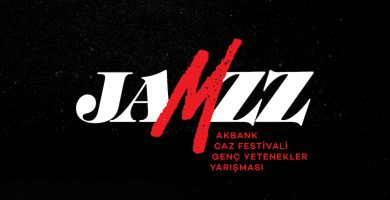 """30th Akbank Jazz Festival – Open call for """"JAmZZ Akbank Jazz Festival Young Talents Contest"""""""
