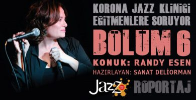 An Exclusive Interview from the Corona Jazz Clinic for the International Women's Day Guest: Randy Kartiganer Esen
