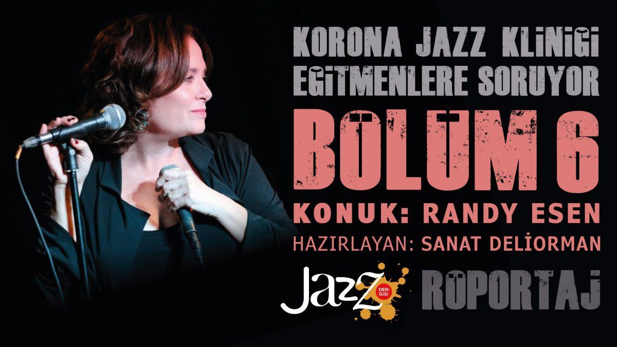 Korona Jazz Kliniği'nden Dünya Kadınlar Gününe Özel Bir Röportaj – Konuk: Randy Kartiganer Esen