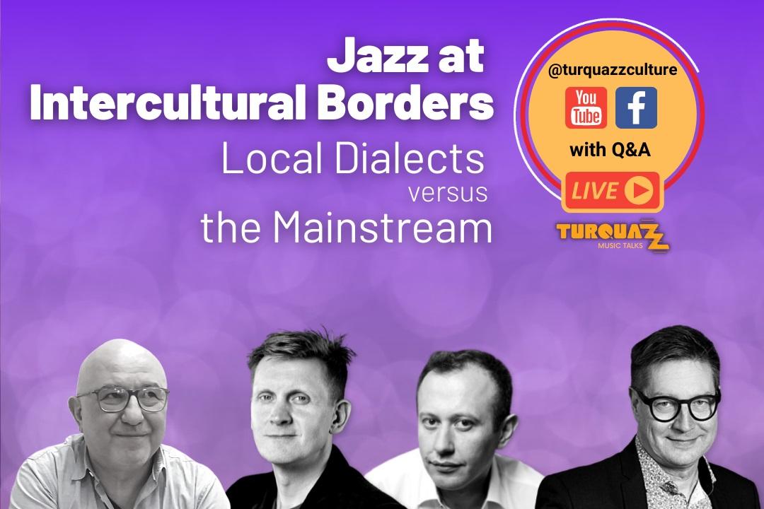 Kültürlerarası Sınarlarda Jazz: Yerel Lehçeler ve Ana Akım
