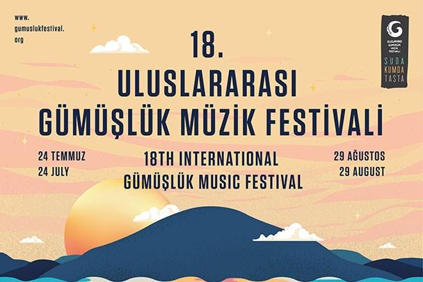 18. Uluslararası Gümüşlük Müzik Festivali 24 Temmuz – 29 Ağustos Tarihleri Arasında